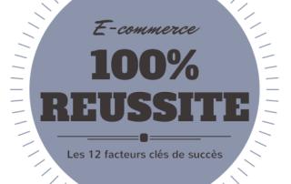 12 facteurs clés de succès pour réussir son activité de e-commerce